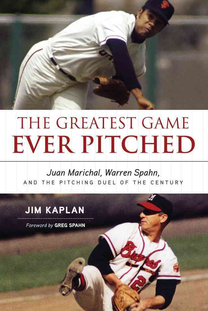 The Greatest Game Ever Pitched By Kaplan, Jim/ Spahn, Greg (FRW)
